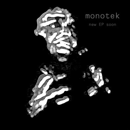 Monotek - Channel (Original Mix)