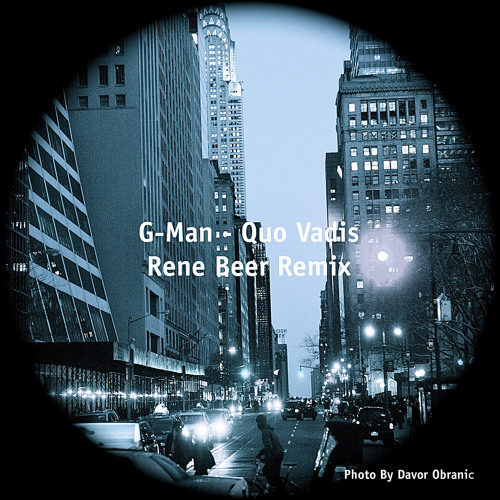 G-Man - Quo Vadis (Rene Beer Remix) (Free Download 320kbps)