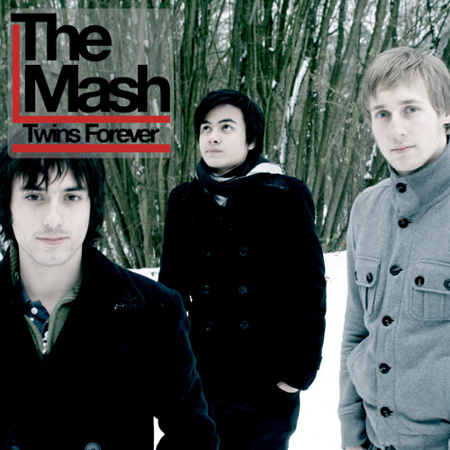 The Mash - Twins Forever
