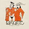 Brigitte - Battez-Vous