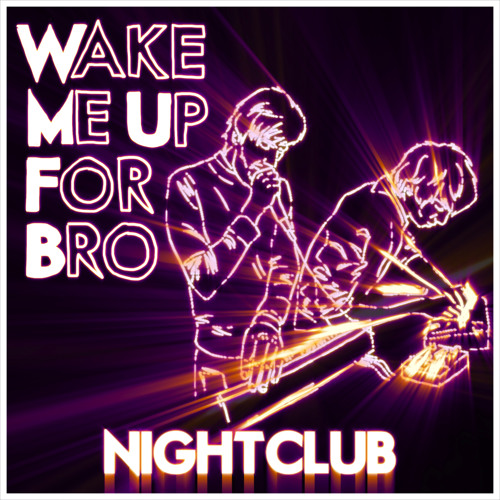 Wake Me Up For Bro - How To Carry, Cut And Bury A Body Easily (Dalcan remix)