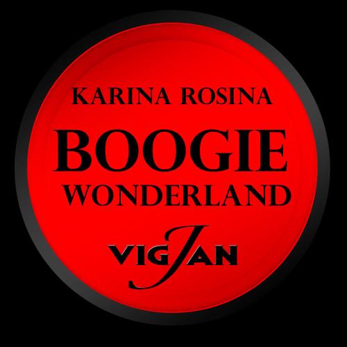 VIG-JAN feat. Karina Rosina - BOOGIE WONDERLAND (original mix)