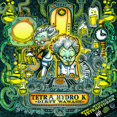 "Tetra Hydro K - Le temps de la basse - ""Dirty Wawash Ep"""