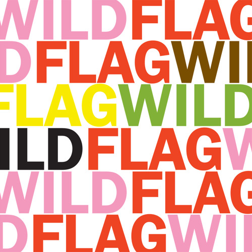 "Wild Flag ""Glass Tambourine"""