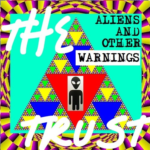 The Trust Feat. A-Mac - Sea Slide Galaxy