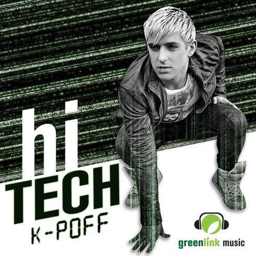 K-POFF - Hi-Tech (Trypsin's Hi Voltage Club Mix) Soundcloud Edit