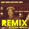 Here I Come (Live) - Barrington Levy (ELMAYONESA Remix)
