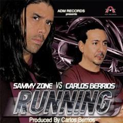 SAMMY ZONE RUNNING REMIX DEMO (CARLOS BERRIOS MIX) 02