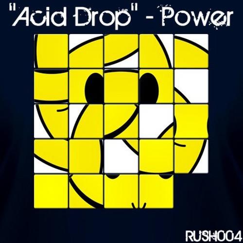 Power - Acid Drop