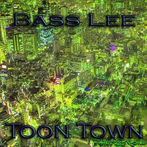 Bass Lee - Toon Town