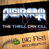 The Thrill Can Kill (Hot Mess Dubstep Remix) (Preview)