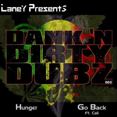 DANK003 - Laney - Hunger / Go Back ft. Cali [OUT NOW ON BEATPORT]