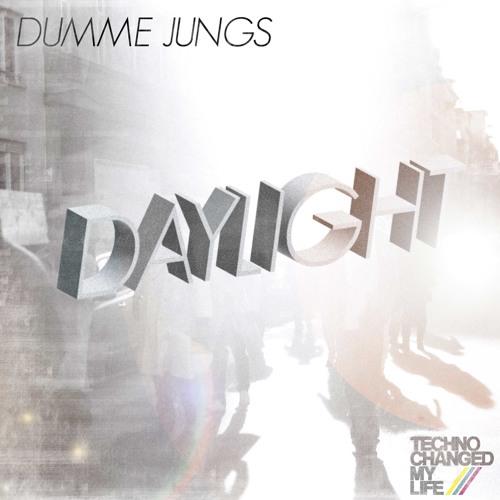 Dumme Jungs - Daylight (Club Mix)