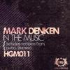 Mark Denken - In The Music (Domino Rmx) [Human Garden Music]