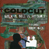 Coldcut - Walk A Mile In My Shoes (Tiga Remix)