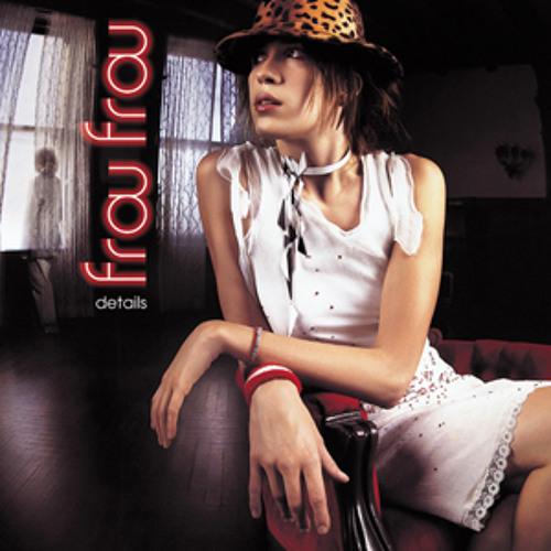 Frou Frou - Let Go (Slick Werk Dubstep Remix)