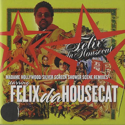Felix Da Housecat - Madame Hollywood (Tiga Mister Hollywood Version)