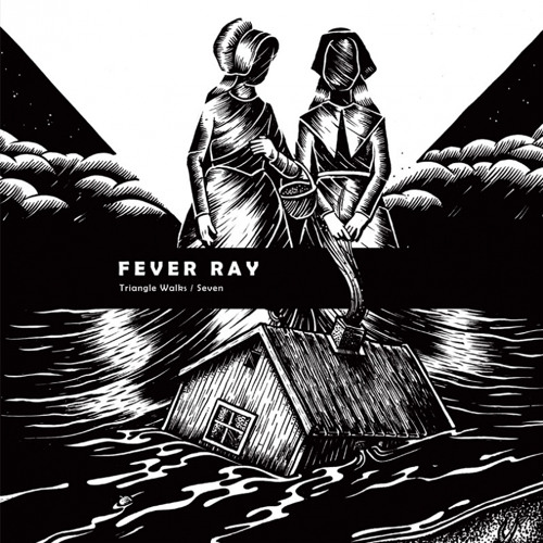 Fever Ray - Triangle Walks (Tiga's 1-2-3-4 Mix)
