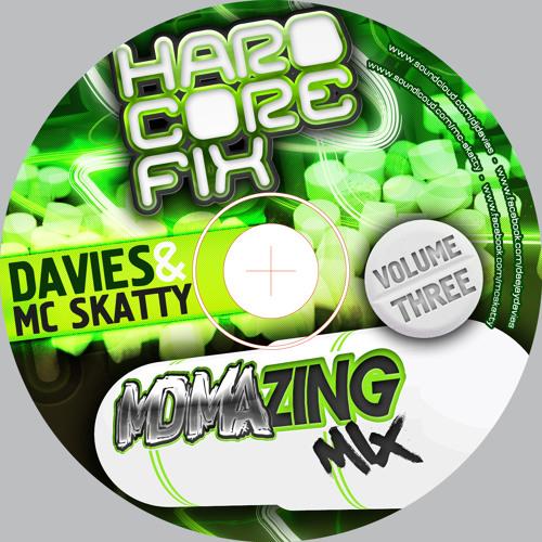 """Hardcore Fix Vol.3 """"The MDMAzing MIX"""" DJ Davies & MC Skatty"""