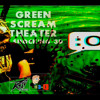 Green Scream Theater in SHOCKING 3D Part 1