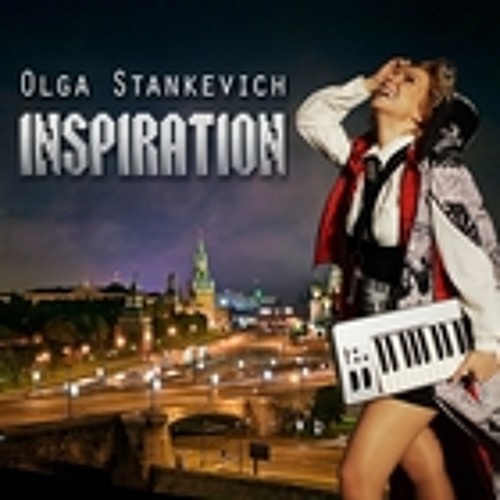 Olga Stankevich - Inspiration (Justin Fry Remix)