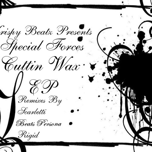 Special Forces - Cuttin Wax (Scarletti Remix)