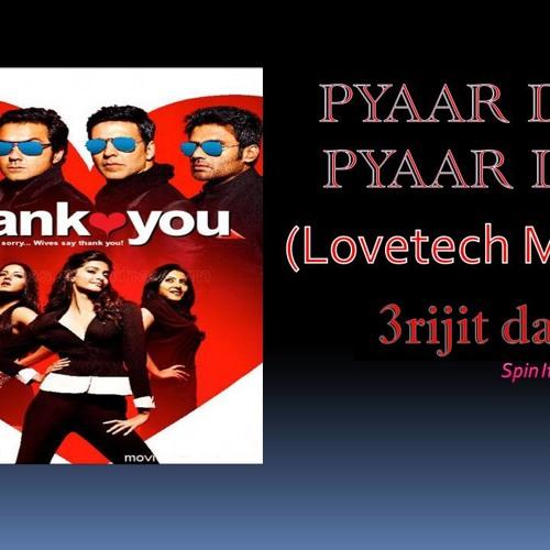 Pyar Do Pyar Lo (Lovetech Remix)