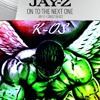 K-Mix...On To The Next 1 (Jay.Z)
