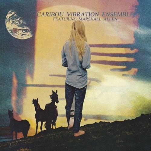 Caribou Vibration Ensemble Featuring Marshall Allen