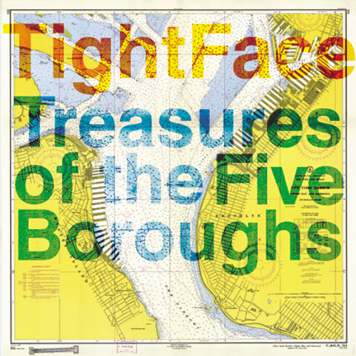 TightFace - Treasures Of The Five Boroughs