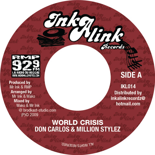 Don Carlos and Million Stylez-World Crisis - Inkalink Records