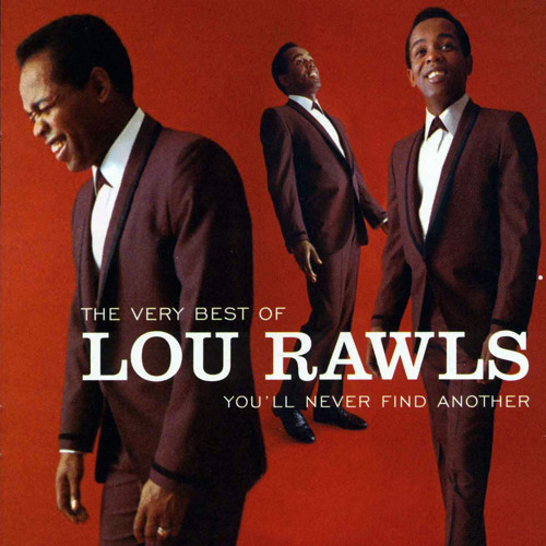 """LOU RAWLS - """"YOU'LL NEVER FIND (ANOTHER LOVE LIKE MINE) (STARTING FROM SCRATCH & DE LA VEGA REMIX)"""""""