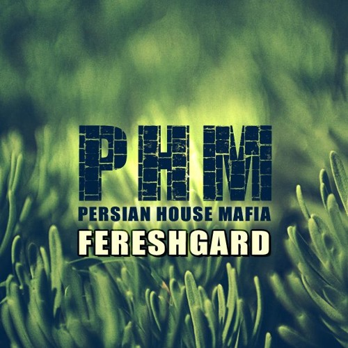 PHM - Fereshgard (Radio Edit)