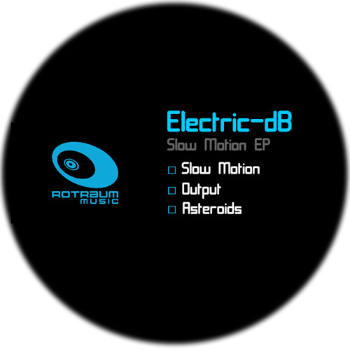 Electric dB - Asteroids (Out now on Rotraum records)