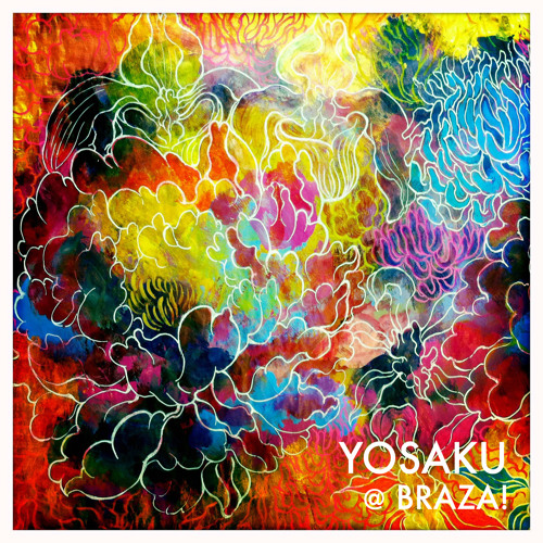 Yosaku @ Braza (March 2011) 320kbps Download