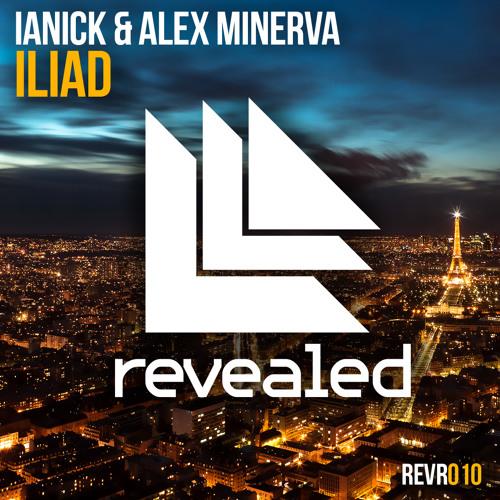 Ianick & Alex Minerva - Iliad (Original Mix) [Preview]