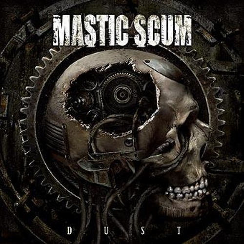 Mastic Scum - The Consciousness In A State Of Mind