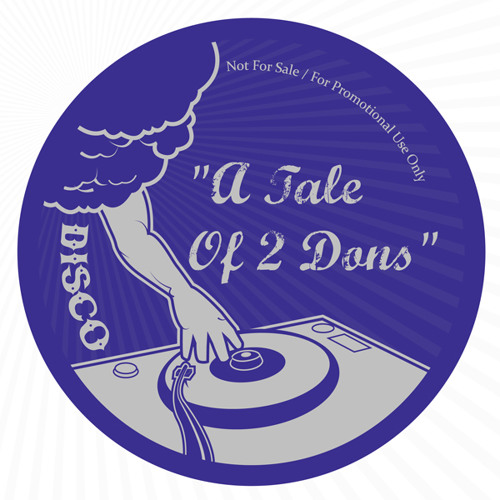 "Tale Of 2 Dons sampler - 12"" VINYL only - preview"