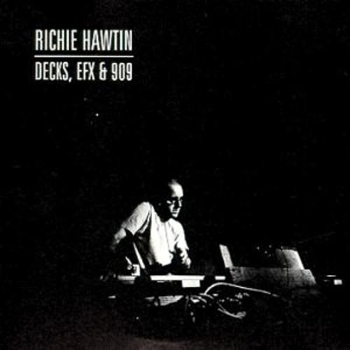 Richie Hawtin - Decks, Efx & 909
