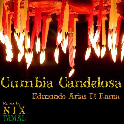 Cumbia Candelosa-Edmundo Arias Ft Fauna-Nixtamal remix 128K