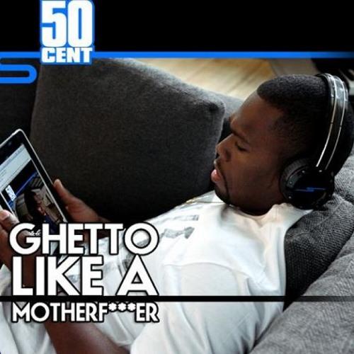 """50 Cent """"Ghetto Like A Motherf*cker"""" - JV Beats remix"""