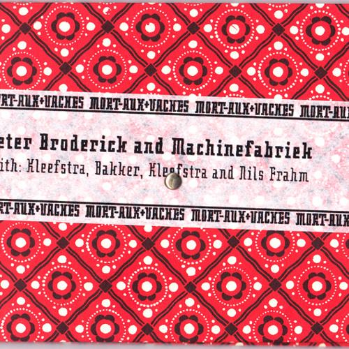 Peter Broderick, Machinefabriek, Kleefstra|Bakker|Kleefstra, Nils Frahm - Angelige Noaten