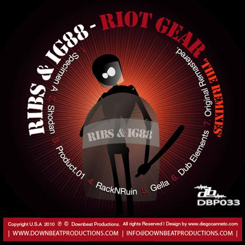 Ribs & IG88 - RiotGear - Gella Remix