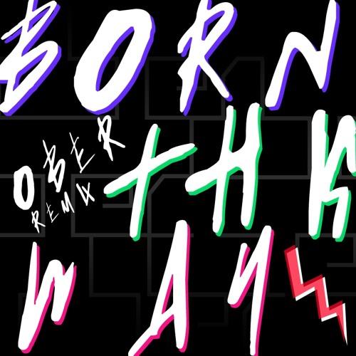 Born This Way (Ober Remix)