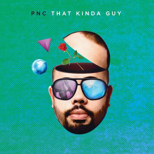 PNC - That Kinda Guy