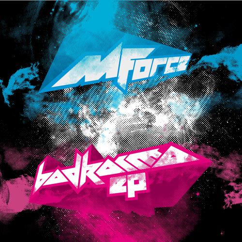 M-FORCE - Bad Karma EP [NO BASS NO FUN]