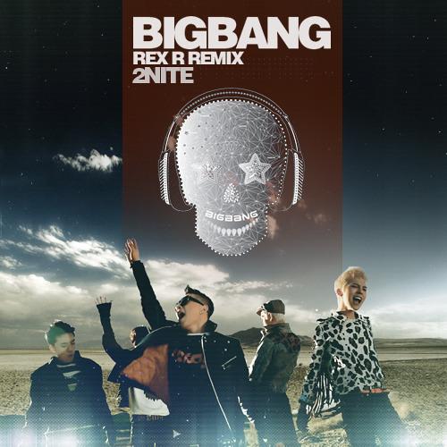 """BIGBANG """"Tonight"""" (Remix)"""