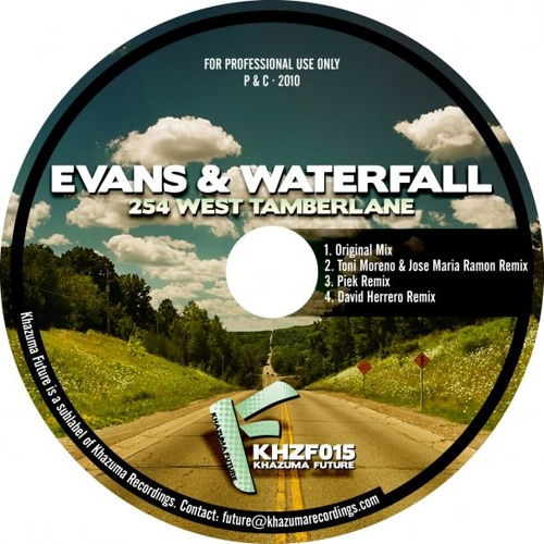 Evans & Waterfall - 245 West Tamberlane - Toni Moreno & Jose Maria Ramon Remix - Khazuma