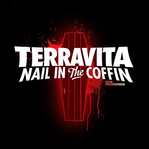 Terravita // Nail in the Coffin [Clip]