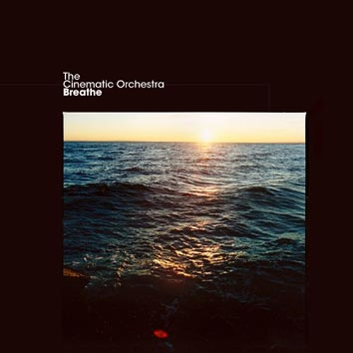 The Cinematic Orchestra - Music Box